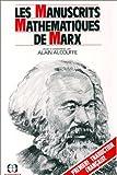 echange, troc Karl Marx - Les manuscrits mathématiques de Marx