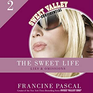Lies and Omissions: The Sweet Life, Book 2 | [Francine Pascal]