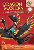 img - for Flight of the Moon Dragon: A Branches Book (Dragon Masters #6) (Dragon Masters. Scholastic Branches) book / textbook / text book