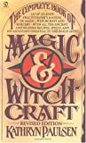 The Complete Book of Magic And Witchcraft: Revised Edition (Signet)