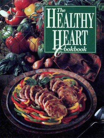 The Healthy Heart Cookbook, LISA A. HOOPER