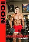 ICON MEN: John Kesler (Chest & Arms Workout)