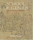 James Fenton School of Genius: A History of the Royal Academy of Arts