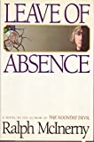 Leave of Absence (0689117833) by McInerny, Ralph M.