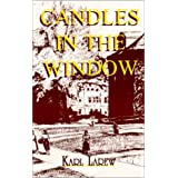 Candles in the Window ~ Karl G. Larew