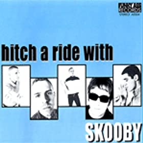 Skooby - Hitch A Ride With Scooby
