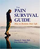 img - for The Pain Survival Guide: How to Reclaim Your Life (APA Lifetools) book / textbook / text book