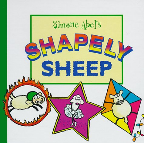 Simone Abel's Shapely Sheep (Simone Abel's Silly Sheep)