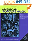 American Popular Music: From Minstrelsy to MTV Text & Audio CDs