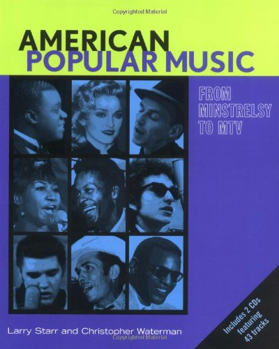 American Popular Music: From Minstrelsy to MTV Text &...