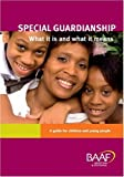 Mary Lane Special Guardianship - What It Is and What It Means