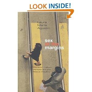 Sex at the margins agustin