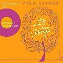 Für immer in deinem Herzen Hörbuch von Viola Shipman Gesprochen von: Eva Gosciejewicz
