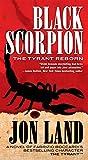 Black Scorpion: The Tyrant Reborn (Michael Tiranno The Tyrant)