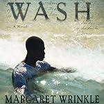 Wash: A Novel | Margaret Wrinkle