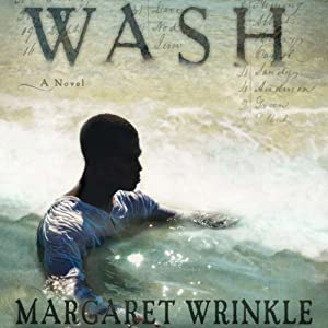 Wash: A Novel | [Margaret Wrinkle]
