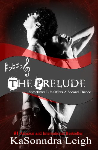 The Prelude (The Musical Interlude #1) by KaSonndra Leigh