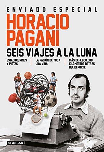 seis-viajes-a-la-luna-estadios-rings-y-pistas-spanish-edition