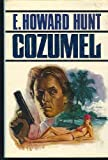 Cozumel (0812830407) by Hunt, E. Howard