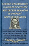 George Washingtons 110 Rules of Civility and Decent Behavior in Company and Conversation