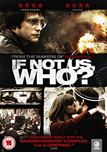 If Not Us, Who? [DVD]