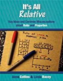 img - for It's All Relative: Key Ideas and Common Misconceptions about Ratio and Proportion, Grades 6-7 book / textbook / text book