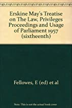 Erskine May's Treatise on The Law,…