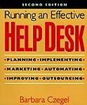 Running an Effective Help Desk: Plann...