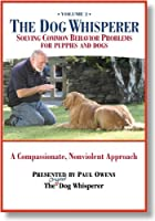 The Dog Whisperer-Vol. 2: Housetraining, Solving Mouthing, Biting, Chewing, Stealing