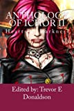 img - for Anthology of Ichor: Hearts of Darkness book / textbook / text book