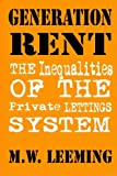 img - for Generation Rent: The Inequalities of the Private Lettings System book / textbook / text book