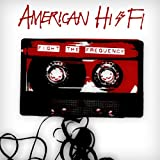 Fight the Frequency American Hi-Fi