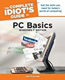 img - for The Complete Idiot's Guide to PC Basics, Windows 7 Edition by Kraynak, Joe (2011) Paperback book / textbook / text book