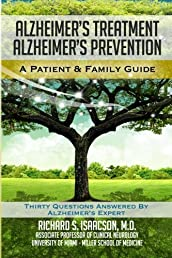 Alzheimer&#39;s Treatment Alzheimer&#39;s Prevention: A Patient and Family Guide, 2012 Edition
