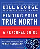 img - for Finding Your True North: A Personal Guide book / textbook / text book