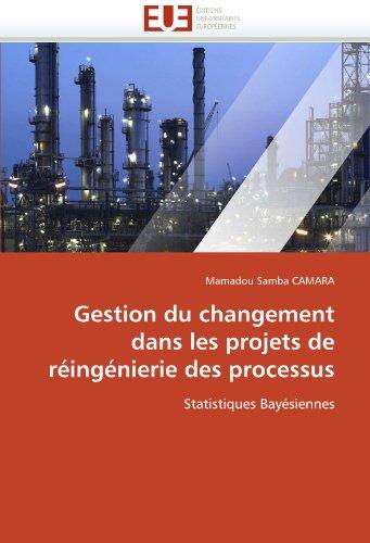 Gestion du changement dans les projets de réingénierie des processus: Statistiques Bayésiennes