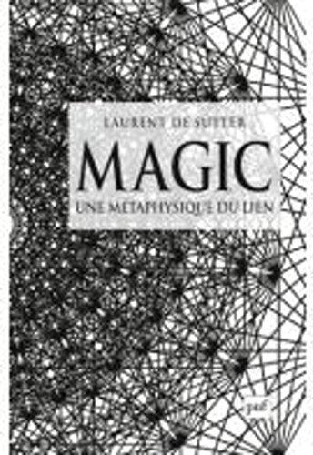 Magic : Une métaphysique du lien
