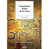 Comentarios Reales de los Inca (Spanish Edition)
