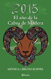 img - for 2015. El a o de la cabra de madera (Spanish Edition) book / textbook / text book
