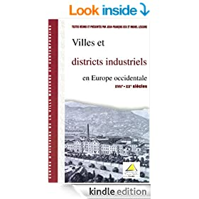 Villes et districts industriels en Europe occidentale (XVIIe-XXe�si�cle) (Hors Collection) (French Edition)