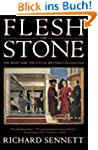 Flesh and Stone: The Body and the Cit...