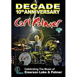 Palmer, Carl - Decade: 10th Anniversary Celebrating The Music Of Emerson Lake & Palmer