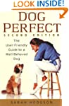 DogPerfect: The User-Friendly Guide t...
