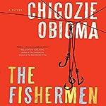 The Fishermen: A Novel | Chigozie Obioma