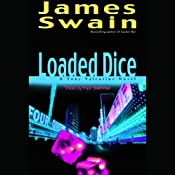 Loaded Dice: Tony Valentine, Book 4 | James Swain