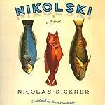 Nikolski | Nicolas Dickner,Lazer Lederhendler (translator)