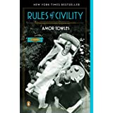 Rules of Civility: A Novel ~ Amor Towles
