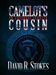 Camelot's Cousin: An Espionage Thriller