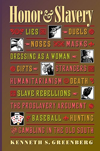 honor and slavery Honor and slavery lies duels noses masks dressing as a woman gifts strangers humanitarianism death slave rebellions the proslave honor and slavery lies, duels, noses, masks, dressing as a , honor and slavery lies,.