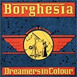 Dreamers in Colours by Borghesia (1991-05-03)